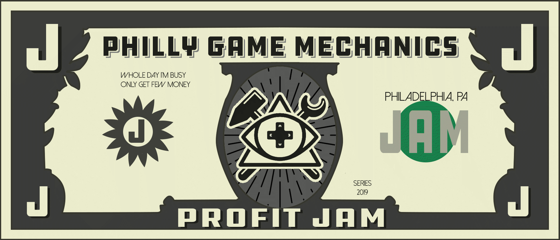 Philly Game Mechanics Profit Jam 2019